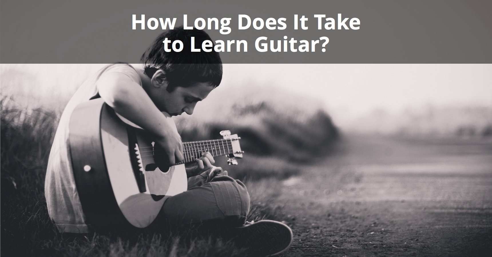 How Long Does It Take To Learn Guitar Complete Breakdown Read Chord Diagrams Self Taught Lessons