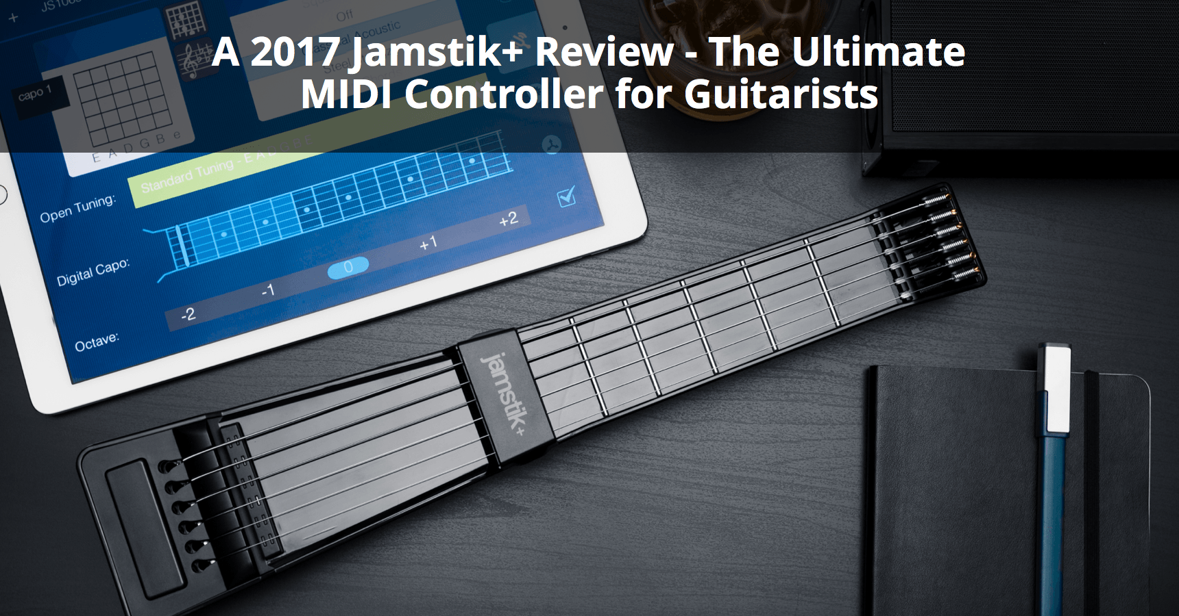 2017 jamstik review the ultimate midi controller for guitarists 2017 jamstik review the ultimate midi controller for guitarists musician tuts hexwebz Image collections