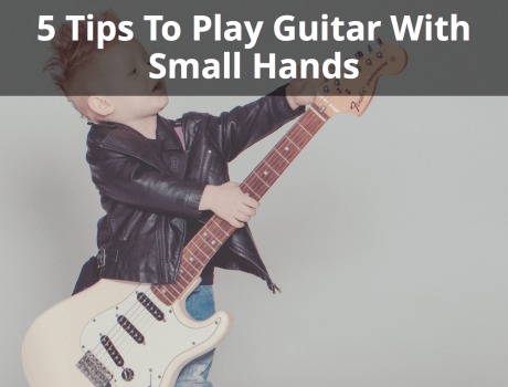 play guitar with small hands
