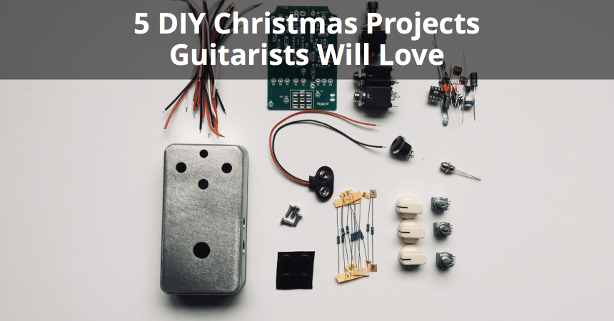 5 DIY Christmas Projects Guitarists Will Love | Musician Tuts
