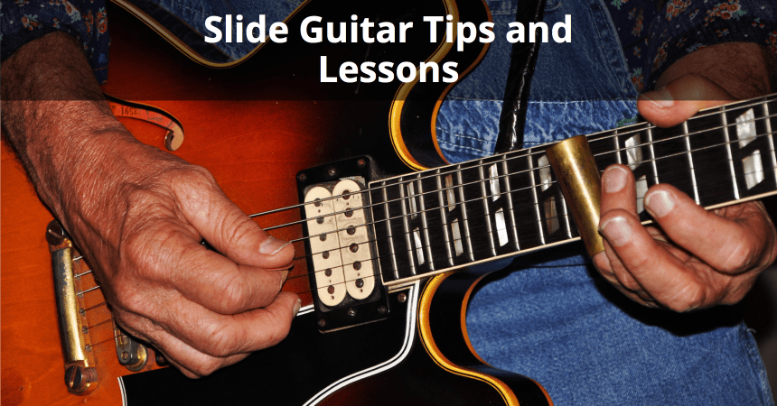 Tips and Lessons for Playing Slide Guitar - Techniques for ...