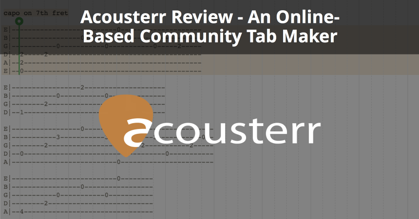 Acousterr Review - An Online-Based Community Tab Maker