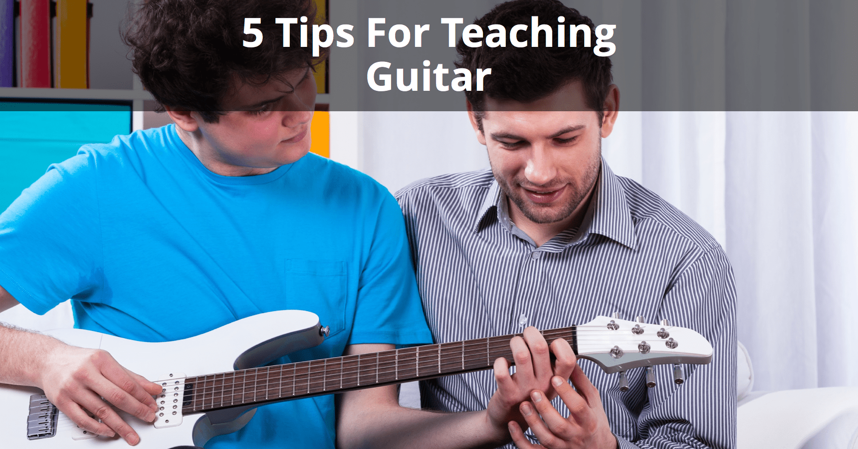 5 Tips For Teaching Guitar Musician Tuts How To Read Chord Diagrams Self Taught Lessons